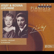 Great Pianists of the 20th Century, Volume 64: Josef & Rosina Lhévinne mp3 Compilation by Various Artists