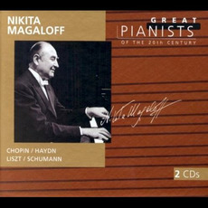 Great Pianists of the 20th Century, Volume 67: Nikita Magaloff by Various Artists