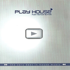 Play House: Push the Play Button by Various Artists