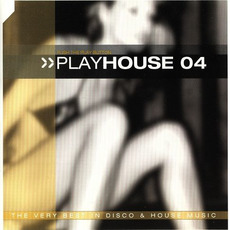 PlayHouse, Vol.04 by Various Artists