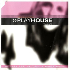 PlayHouse, Vol.03 by Various Artists