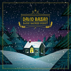 Dark Sacred Night mp3 Artist Compilation by David Bazan