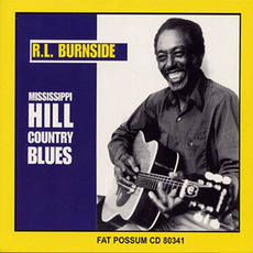 Mississippi Hill Country Blues (Remastered) by R.L. Burnside