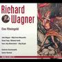 Die kompletten Opern: Das Rheingold