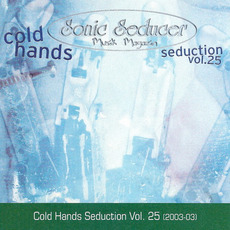 Sonic Seducer: Cold Hands Seduction, Volume 25 mp3 Compilation by Various Artists
