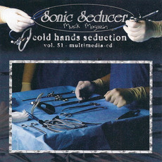 Sonic Seducer: Cold Hands Seduction, Volume 51 mp3 Compilation by Various Artists