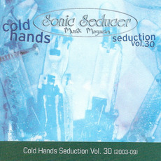 Sonic Seducer: Cold Hands Seduction, Volume 30 mp3 Compilation by Various Artists