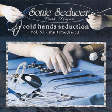 Sonic Seducer: Cold Hands Seduction, Volume 52 mp3 Compilation by Various Artists