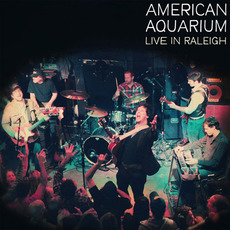 Live in Raleigh mp3 Live by American Aquarium