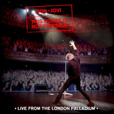 This House Is Not for Sale: Live From the London Palladium mp3 Live by Bon Jovi