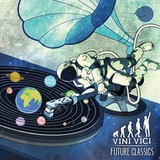 Future Classics mp3 Album by Vini Vici