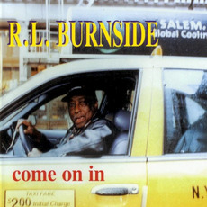 Come On In mp3 Album by R.L. Burnside