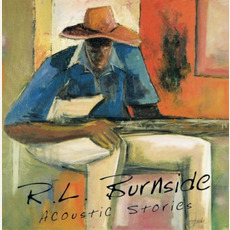 Acoustic Stories (Re-Issue) mp3 Album by R.L. Burnside