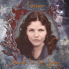 Bound For The Living mp3 Album by Corinne West
