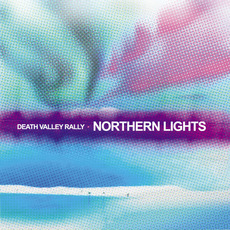 Northern Lights by Death Valley Rally