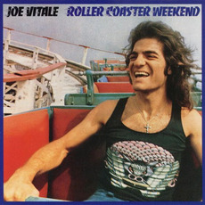 Roller Coaster Weekend (Remastered) mp3 Album by Joe Vitale