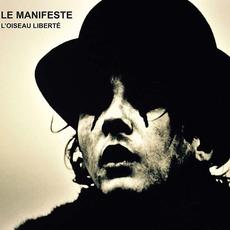 Le Manifeste - L'Oiseau Liberté mp3 Album by Saez