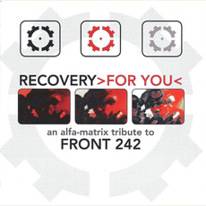 Recovery for You (An Alfa Matrix Tribute to Front 242) mp3 Compilation by Various Artists