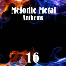 Melodic Metal Anthems 16 mp3 Compilation by Various Artists