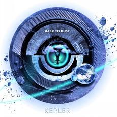 Kepler mp3 Album by Back To Dust