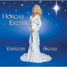 Karacsony Angyala mp3 Album by Horgas Eszter