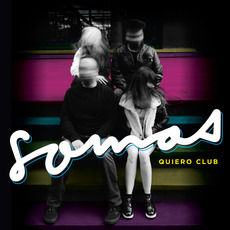 Somos mp3 Album by Quiero Club