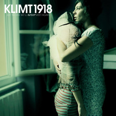 Just in Case We'll Never Meet Again: Soundtrack for the Cassette Generation mp3 Album by Klimt 1918