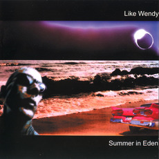 Summer in Eden mp3 Album by Like Wendy
