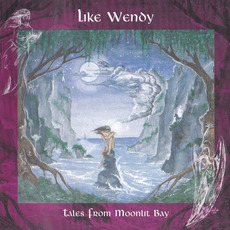 Tales From Moonlit Bay mp3 Album by Like Wendy