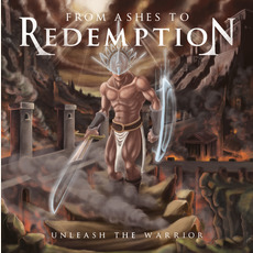 Unleash the Warrior mp3 Album by From Ashes To Redemption