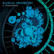12 Dimensions mp3 Album by Radical Distortion