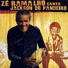 Zé Ramalho canta Jackson do Pandeiro mp3 Album by Zé Ramalho