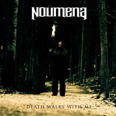 Death Walks With Me by Noumena