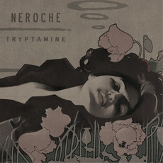 Tryptamine mp3 Album by Neroche