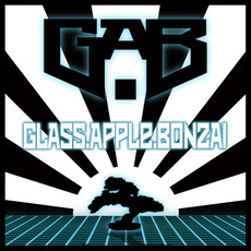Glass Apple Bonzai Prt. 2 mp3 Album by Glass Apple Bonzai