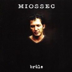 Brûle mp3 Album by Miossec