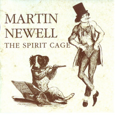 The Spirit Cage mp3 Album by Martin Newell