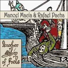 Another Ship of Fools mp3 Album by Manoel Macía & Rafael Pacha