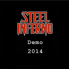 Demo 2014 mp3 Album by Steel Inferno