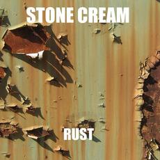 Rust mp3 Album by Stone Cream