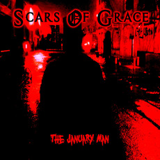 The January Man mp3 Album by Scars Of Grace