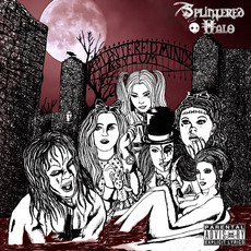 The Splintered Minds Asylum mp3 Album by Splintered Halo
