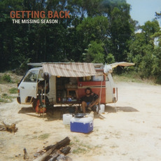 Getting Back mp3 Album by The Missing Season