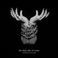 Power to the Victims mp3 Album by The Dark Side of Venus
