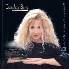 Horgas Eszter Arcai I: Crossover mp3 Live by Horgas Eszter & ClassJazz Band