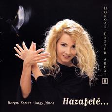Horgas Eszter Arcai II: Hazafele mp3 Live by Horgas Eszter