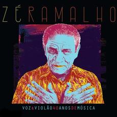 Voz e Violão: 40 Anos de Música by Zé Ramalho