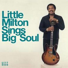 Sings Big Soul mp3 Artist Compilation by Little Milton
