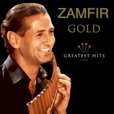 Zamfir Gold: Greatest Hits mp3 Artist Compilation by Gheorghe Zamfir