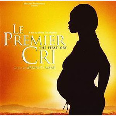Le Premier Cri mp3 Soundtrack by Armand Amar